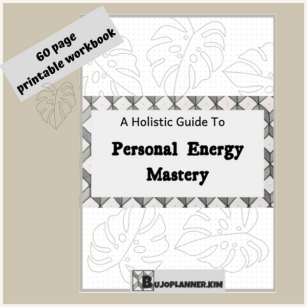 front cover with the title a holistic guide to personal energy mastery with a note that says 60 page printable workbook