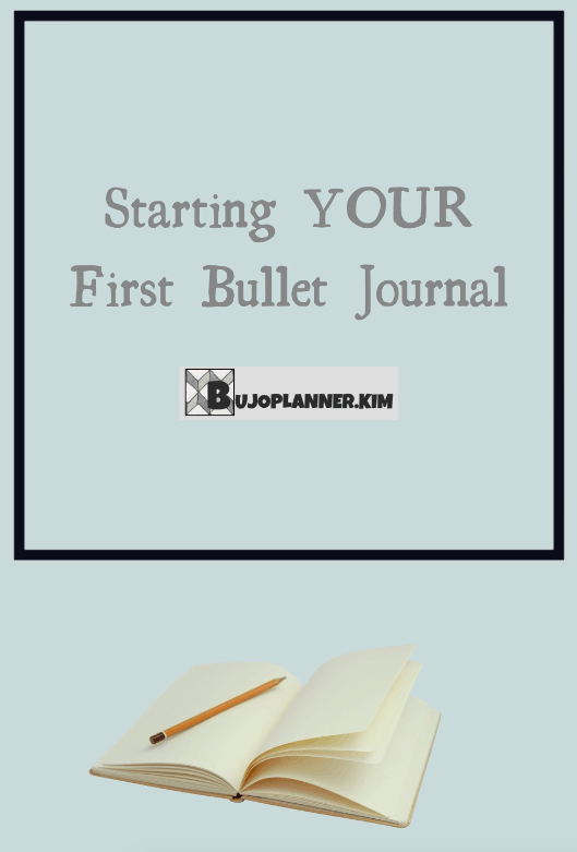 picture of title 'starting your first bullet journal'